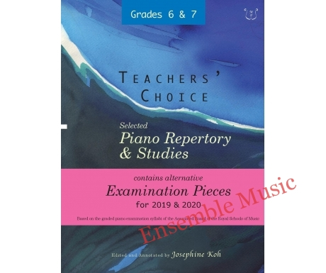 SELECTED PIANO REPERTORY STUDIES 2019 2020 GRADES 6 7