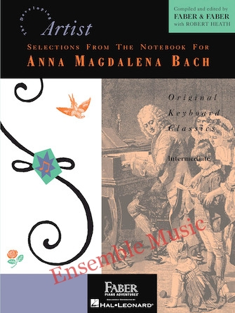 SELECTIONS FROM THE NOTEBOOK FOR ANNA MAGDALENA BACH Developing Artist Original Keyboard Classics