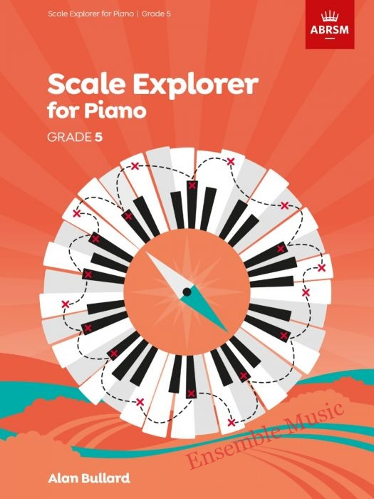 Scale explorer for piano grade 5