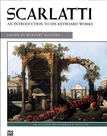 Scarlatti An Introduction to His Keyboard Works