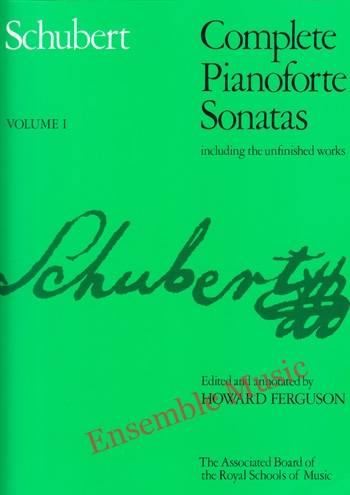 Schubert Complete Pianoforte Sonatas Volume 1 including the unfinished works