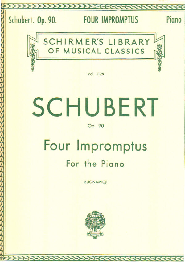 Schubert Op. 90 Four Impromptus For the Piano