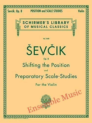 Shifting the Position and Preparatory Scale Studies Op. 8 Schirmer Library of Classics Volume 848 Violin Method