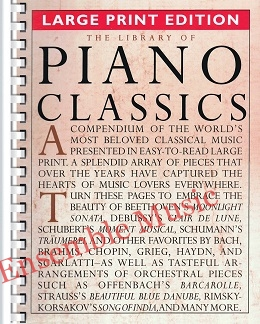 THE LIBRARY OF PIANO CLASSICS – LARGE PRINT EDITION