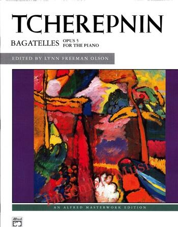 Tcherepnin Bagatelles Opus 5