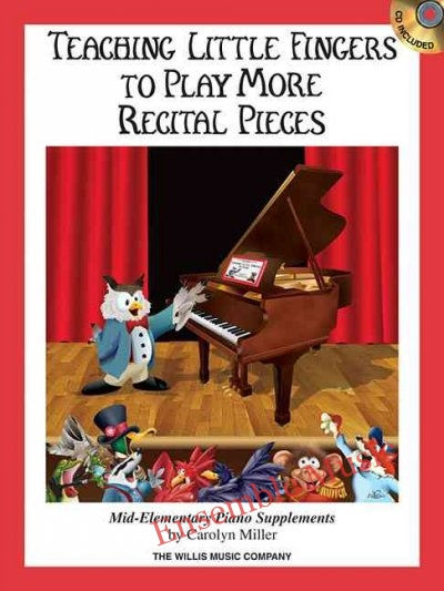 Teaching Little Fingers to Play More Recital Pieces cd