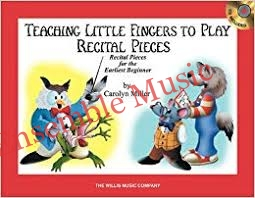 Teaching Little Fingers to Play Recital Pieces