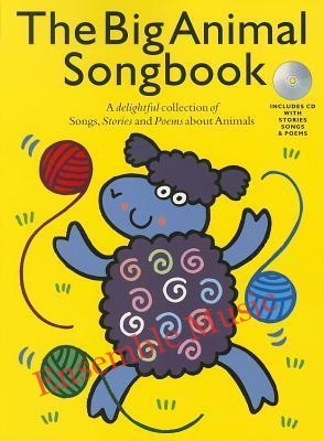 The Big Animal Songbook Book And CD
