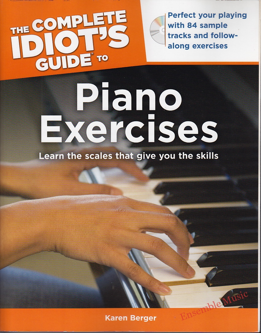 The Complete Idiots Guide to Piano Exercises