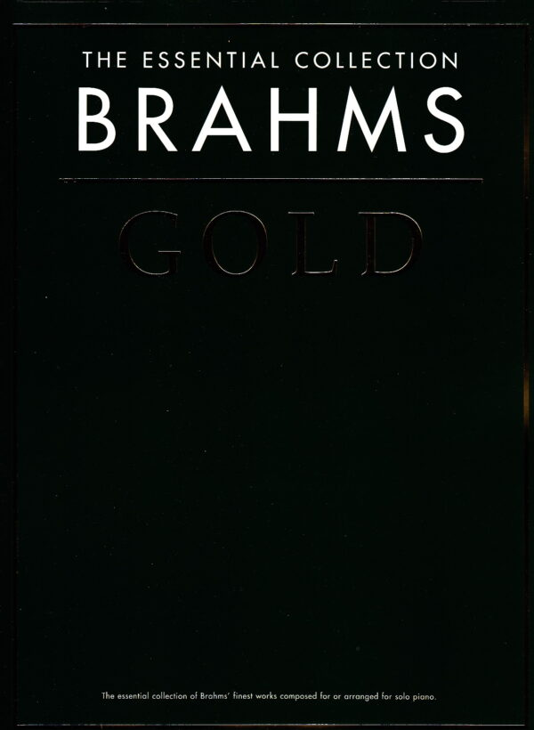 The Essential Collection Brahms Gold