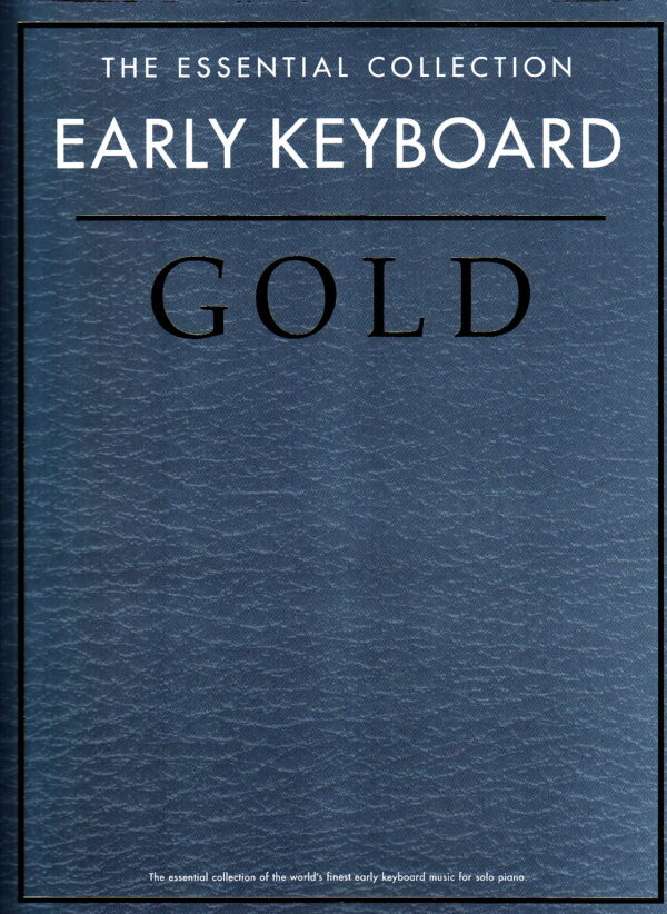 The Essential Collection Early Keyboard Gold