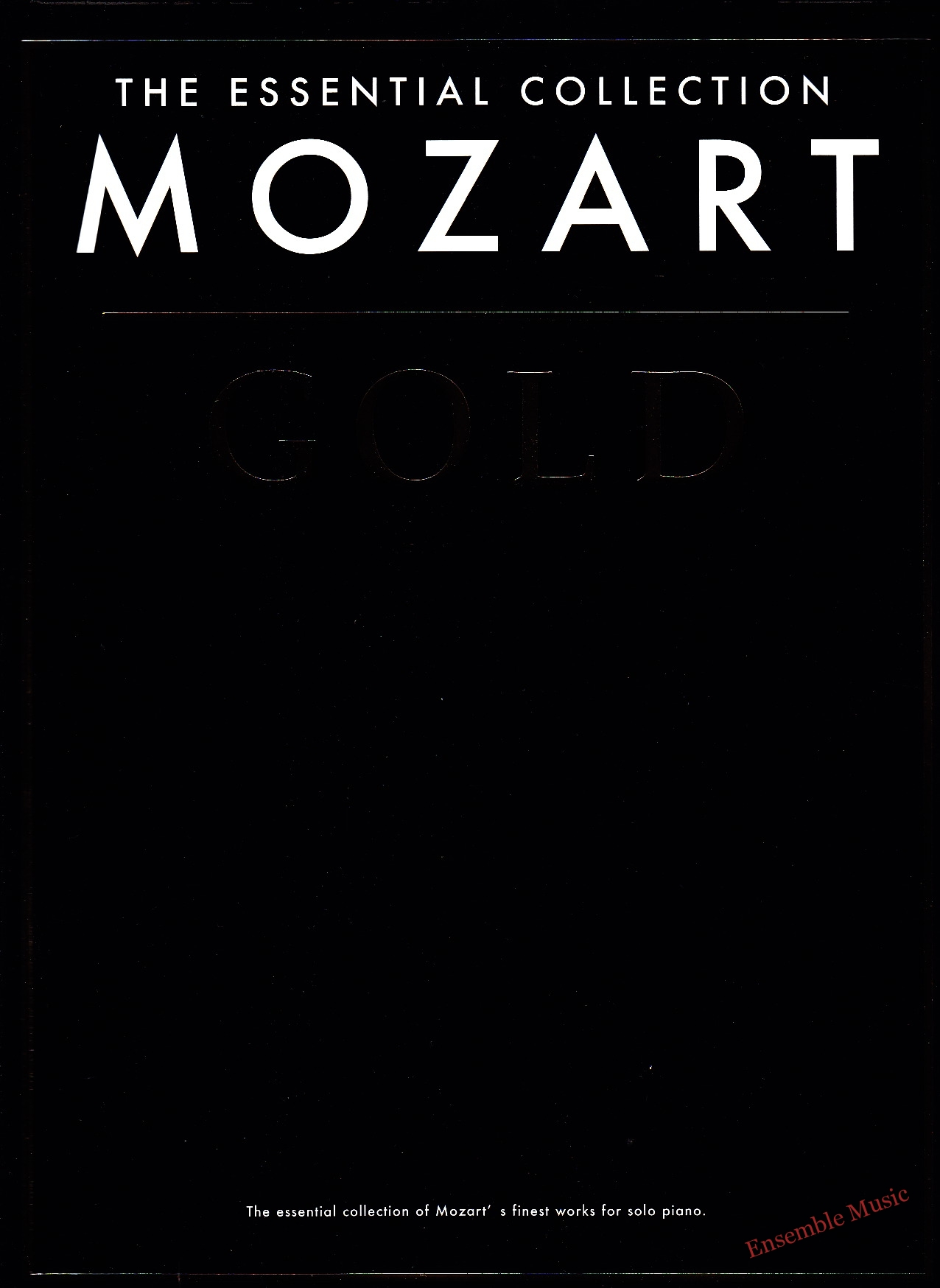 The Essential Collection Mozart Gold
