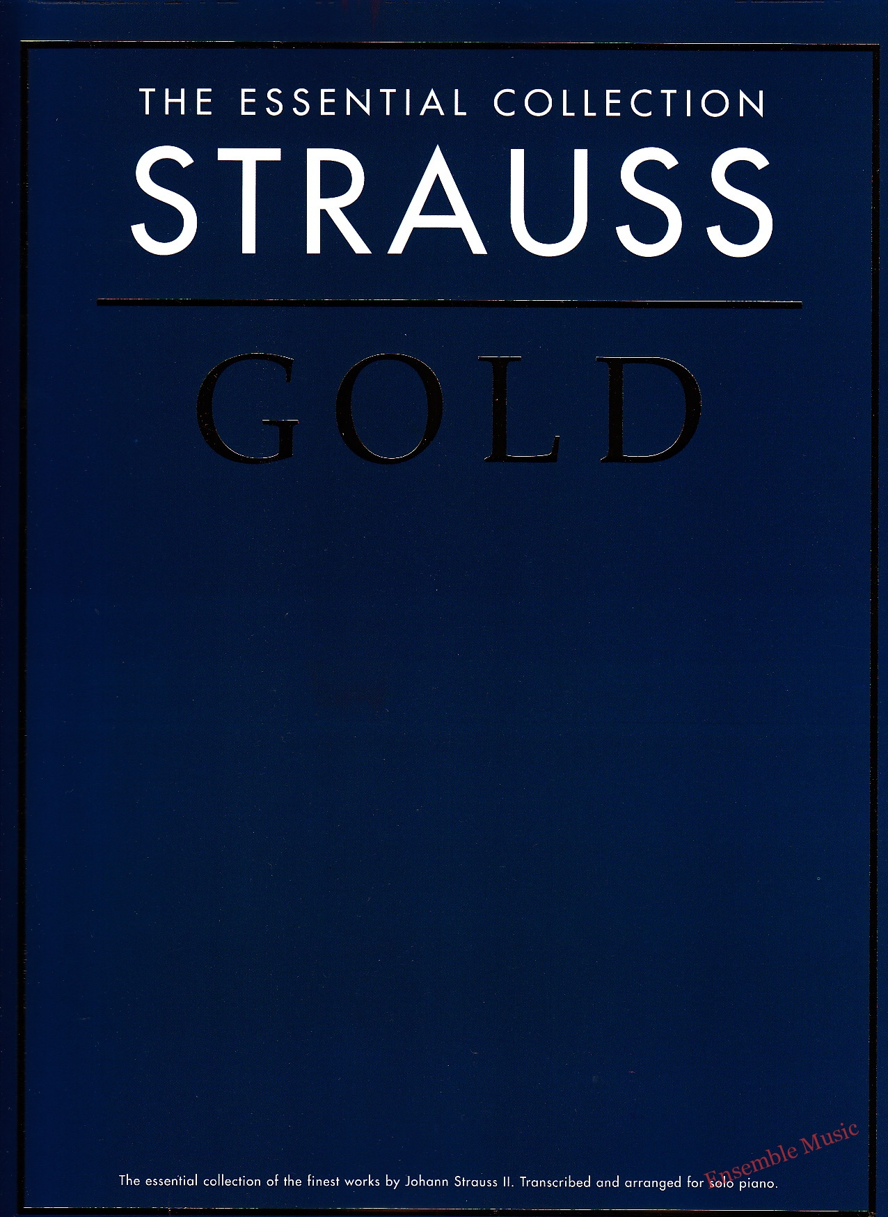 The Essential Collection Strauss Gold