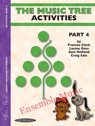 The Music Tree Activities Book Part 4