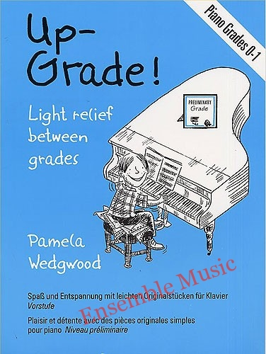 Up Grade Piano Grades 0 1 Piano Solo