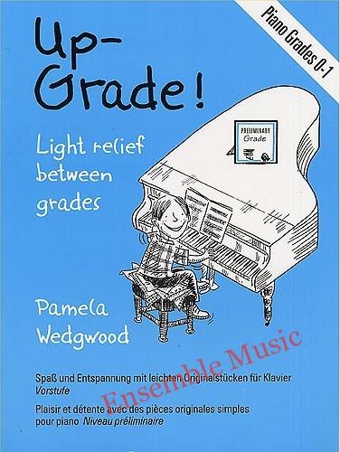 Up Grade Piano Grades 0 1 Piano Solo