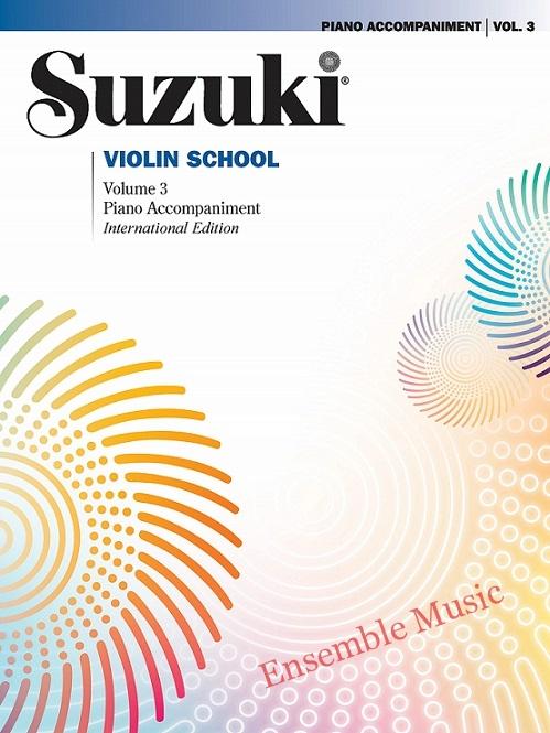 suzuki violin volume 3 piano accompaniment international