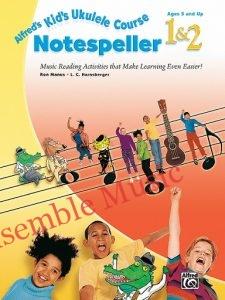 Alfreds Kids Ukulele Course Notespeller 1 2