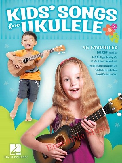 kids songs for ukulele hal leonard