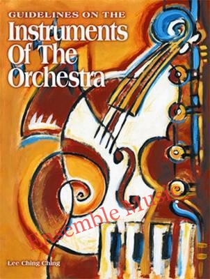 guidelines on the instruments of the orchestra lee ching ching