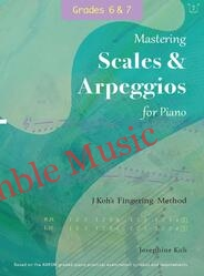 Mastering scales arpeggios for piano grade